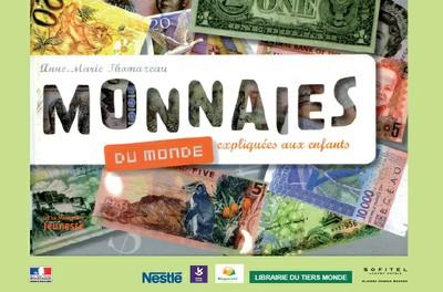 """Animation jeune public """"MONNAIES DU MONDE"""" - Sur réservation"""