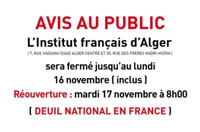 AVIS AU PUBLIC : L'Institut français d'Alger sera fermé jusqu'au mardi 17 novembre à 13h00