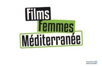 """Cinéma """"CARTE BLANCHE AU FESTIVAL FILMS FEMMES MÉDITERRANÉE"""""""