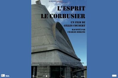 """Cinéma """"L'esprit Le Corbusier"""" - Sur réservation"""