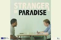 """Cinéma """"Stranger in paradise"""" - Sur réservation"""