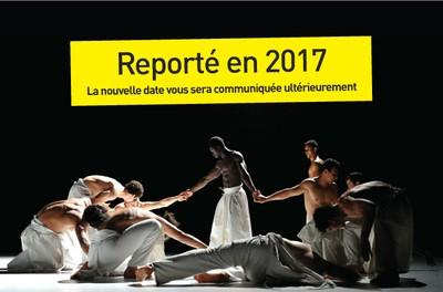 """Danse Hip Hop """" Ce que le jour doit à la nuit"""" Cie Hervé Koubi - Spectacle reporté en 2017"""