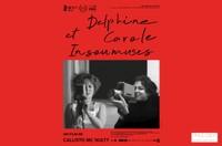 DELPHINE ET CAROLE INSOUMUSES - En présence des co-auteurs, du producteur et de la co-productrice - Sur réservation