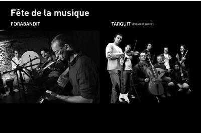 Fête de la Musique : musique du monde avec Forabandit. Musique berbère et celtique avec Targuit (en 1ère partie)