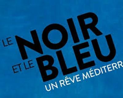 Le noir et le bleu - Un rêve méditerranéen