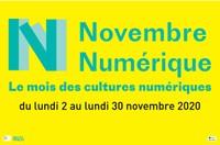 Programme : Novembre numérique - Le mois des cultures numériques !