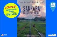 """Séance de cinéma virtuelle """"Sankara n'est pas mort"""" lundi 15 juin 20h 00 chez vous - Sur réservation"""