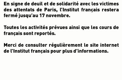 Fermeture de l'Institut Français jusqu'au 17 novembre.