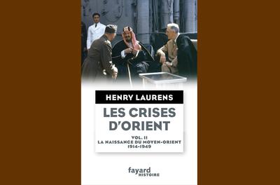 Henry LAURENS autour de son ouvrage «Les crises d'Orient».