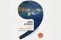 Homo detritus : les déchets à l'heure de l'anthropocène