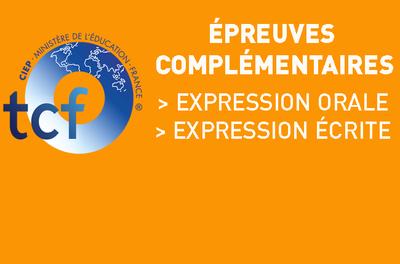 Inscriptions > TCF ÉPREUVE COMPLÉMENTAIRE