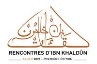 لقاءات ابن خلدون : ابن خلدون، إرث عالمي - Rencontres d'Ibn Khaldûn : Ibn Khaldûn, un héritage universel