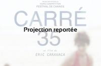 Ciné-débat : Carré 35 - Projection reportée