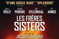 CINÉ -GRAND PUBLIC : LES FRÈRES SISTERS