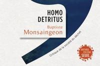 Homo Detritus:les déchets à l'heure de l'anthropocène