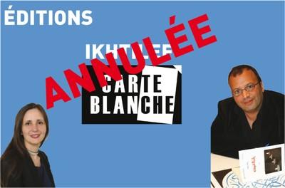 Carte Blanche aux Editions IKHTILEF