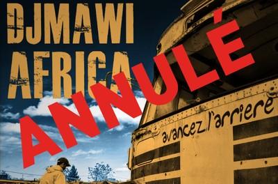 Djmawi africa / Concert Annulé