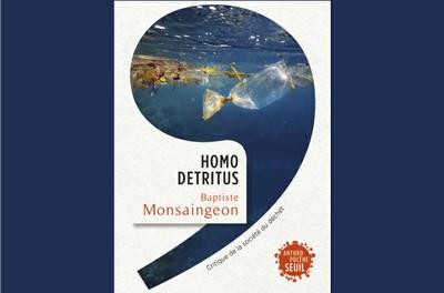 L'HOMO DETRITUS. LES DÉCHETS À L'HEURE DE L'ANTHROPOCÈNE - Conférence reportée