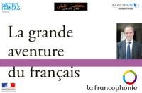 La grande aventure du français