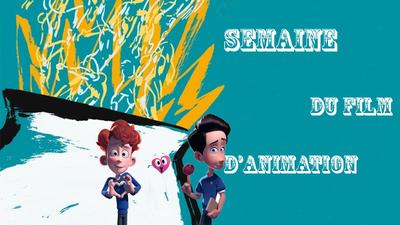 La semaine du film d'animation